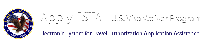 Apply ESTA | U.S. Visa Waiver Program